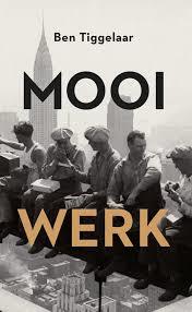 E-book Mooi werk van Ben Tiggelaar